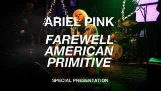 "Ariel Pink's Haunted Graffiti Perform ""Farewell American Primitive"" - 3 of 4"