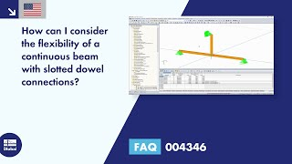 FAQ 004346 | How can I consider the flexibility of a continuous beam with slotted dowel connections?