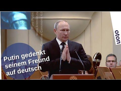 Putin gedenkt seinem Freund – auf deutsch [Video]