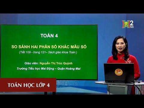 MÔN TOÁN - LỚP 4 | SO SÁNH HAI PHÂN SỐ KHÁC MẪU SỐ | 19H45 NGÀY 03.04.2020 | HANOITV