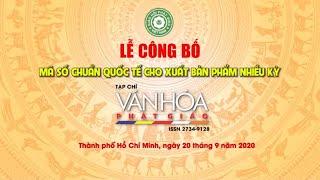 Lễ công bố Mã số ISSN, ra mắt Thành viên Ban Biên tập TCVHPG và Lễ ký kết với Vietnam Post