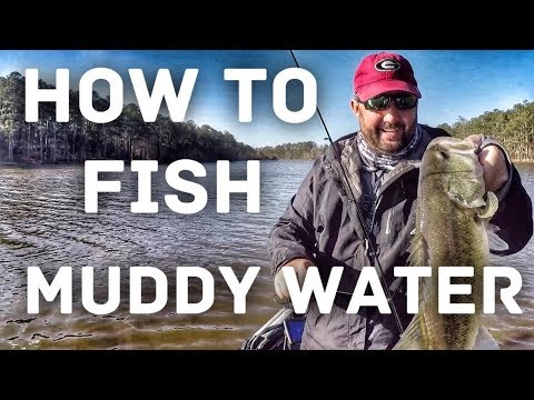How to Fish Muddy Water – Bass Fishing Tips in the Spring