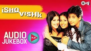 Ishq Vishk Jukebox - Full Album Songs | Shahid, Amrita, Shenaz, Anu Malik