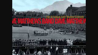 All Along The Watchtower - Dave Matthews Band Live at Folsom Field (recording)