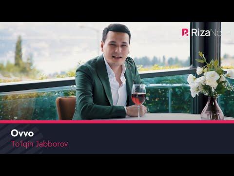 To'lqin Jabborov - Ovvo