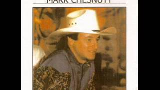 Mark Chesnutt ~ Welcome Fool