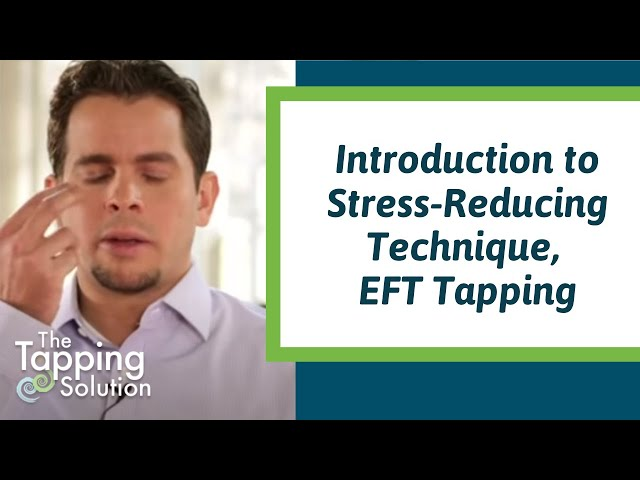 What is EFT? Nick and Jessica Ortner – The Tapping Solution