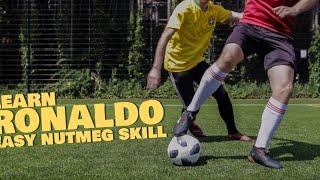Learn Ronaldo Nutmeg skill - World Cup 2018 Football Soccer Skills