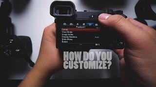 Sony A6500 Custom Settings Guide