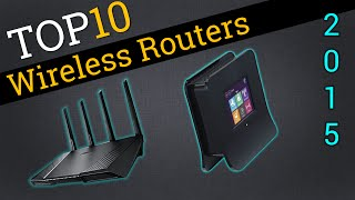 Top 10 Wireless Routers 2015 | Compare Best WiFi Router