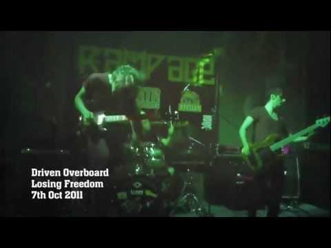 Driven Overboard - Loosing Freedom @ Rampage Preston