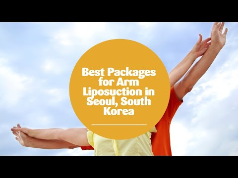 Best-Packages-for-Arm-Liposuction-in-Seoul-South-Korea