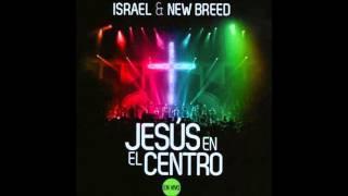 Hosanna (Te Seguiré Por Siempre) - P O - Israel And New Breed
