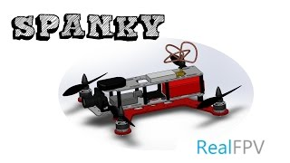 Spanky - mini quad -Real FPV - Dron de carreras