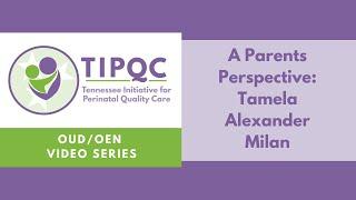 A Parent's Perspective – Tamela Alexander Milan