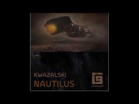 Kwazalski - Nautilus. Techno