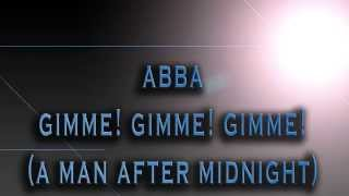 ABBA Gimme! Gimme! Gimme! (A Man After Midnight) [HD AUDIO]