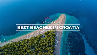 The Best Beaches in Croatia