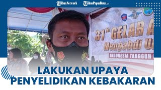Terkait Terjadinya Kebakaran Pasar Wosi Manokwari, Polisi Lakukan Penyelidikan Mendalam