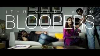 Idhu Namma Aalu - Bloopers