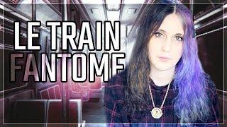 LE TRAIN FANTOME [-16]