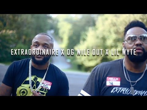 EXTRAORDINAIRE feat. LIL WYTE & OG WILEOUT