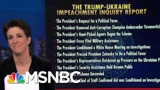 The Fastest, Easiest Way To Understand The Impeachment Report | Rachel Maddow | MSNBC