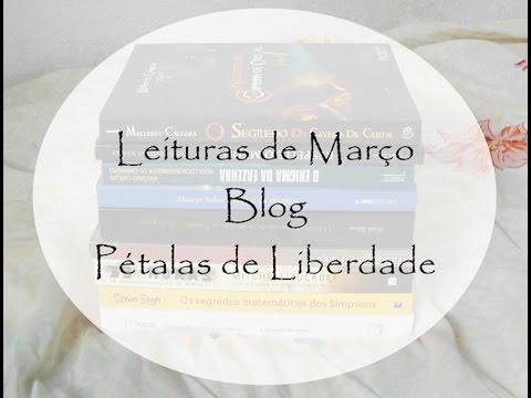 Leituras de Março de 2016 - Blog literário Pétalas de Liberdade