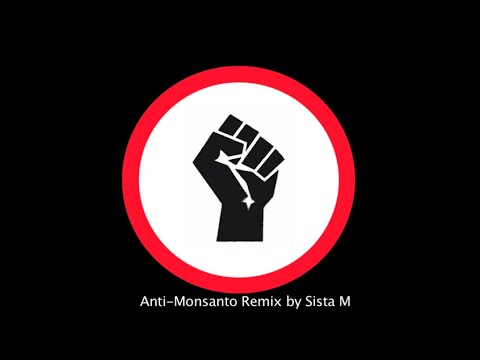 Anti-Monsanto House Remix by Sista M - Free Download on Soundcloud