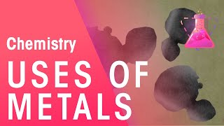 Uses Of Metals - Gold, Copper, Aluminium, Steel | Properties Of Matter | Chemistry | FuseSchool
