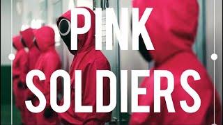 23 - Pink Soldiers (Squid Game) Songs