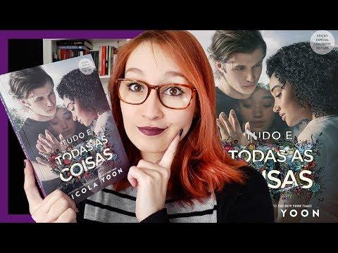 Tudo e Todas as Coisas (Livro + Filme) | Resenhando Sonhos