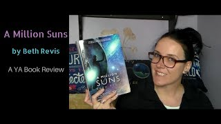 A Million Suns (A YA Book Review)