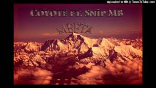 Coyote ft. Snip MB - Mefta