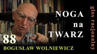 Bogusław Wolniewicz 88 NOGA NA TWARZ