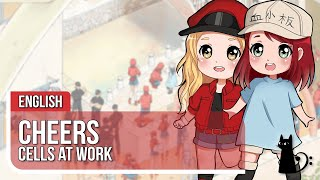 "Cells at Work ED - ""CheerS"" 