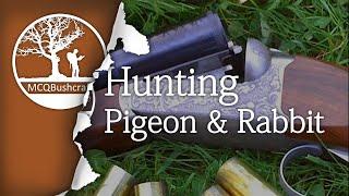 Bushcraft Hunting Pigeons & Rabbits (Two Day)