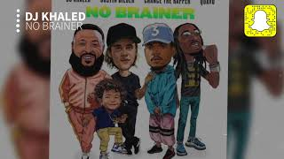 DJ Khaled - No Brainer (Clean) ft. Justin Bieber, Chance the Rapper, Quavo