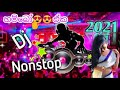 2021 Sinhala Hit Hot Nonstop Remix || Specialy Dancing 💃 Djz Nonstop Remix