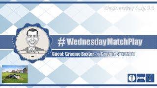 #WednesdayMatchPlay with Graeme Baxter from Baxter Art