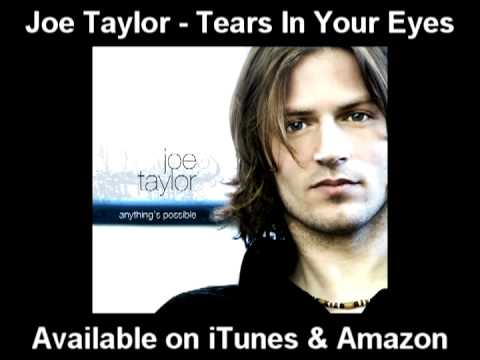 Joe Taylor - Tears In Your Eyes (Available On iTunes)