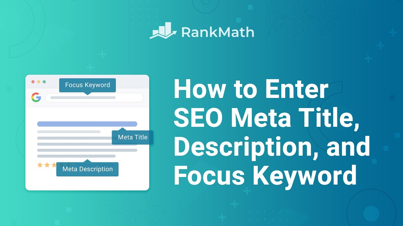 How to Enter SEO Meta Title, Description, and Focus Keyword? Rank Math SEO