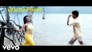 Velicha Poove Video  	Mohit Chauhan, Shreya Ghoshal