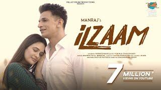 Ilzaam - Manraj ft. Prince Narula & Yuvika Chaudhary | Romaana | Bpraak | New Panjabi Song 2021