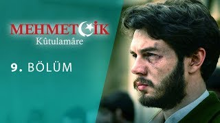 Mehmetcik Kutul Amare (Kutul Zafer) episode 9 with English subtitles