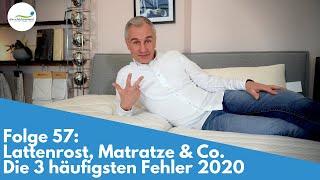 Lattenrost, Matratze & Co. - Die 3 häufigsten Fehler 2020 | Folge 57