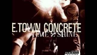 E-Town Concrete- Time2Shine