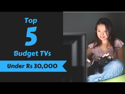Top 5 Budget TVs in India, July 2018