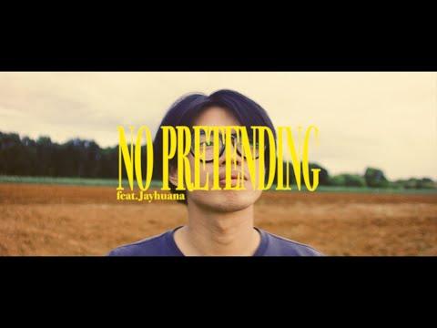 GUMP - NO PRETENDING feat.Jayhuana