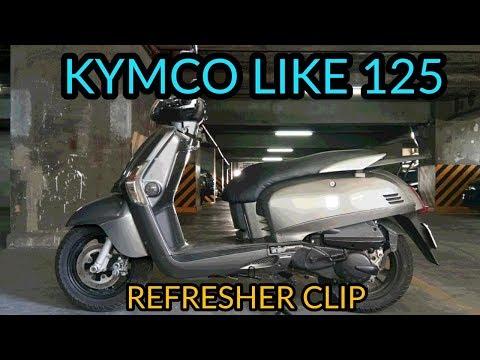 KYMCO LIKE 125 WALK THROUGH | REFRESHER CLIP